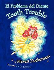 El Problema del Diente : Tooth Trouble by Steven Zuckerman (2008, Paperback)