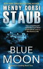 Blue Moon: Mundy's Landing Book Two