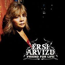 Ersi Arvizu - Friend for Life [New CD]
