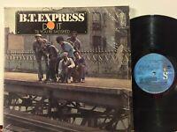 B.T. Express Do It Til You're Satisfied EX Gatefold SHRINK CLASSIC +BONUS 1980!