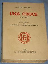 UNA CROCE - Alfredo Sartolio - Il Romanzo Italiano      (K3)