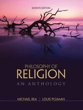 NEW Philosophy of Religion: An Anthology by Louis P. Pojman