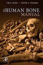 The Human Bone Manual by Pieter Arend Folkens, Tim D. White (Paperback, 2005)