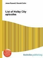 List of Holby City Episodes by