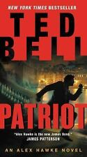Patriot : An Alex Hawke Novel by Ted Bell (2016, Paperback)
