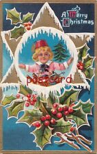 1912 A MERRY CHRISTMAS child with toys, embossed, M.L. Jackson copyright,
