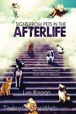 Signs From Pets In The Afterlife Paperback by Lyn Ragan