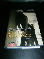Charlotte Link, Alla fine del silenzio, Corbaccio (cop. rigida)