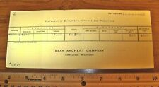 1960's Bear Archery Pay Stub - Collectible - Grayling , Michigan 49738