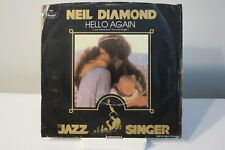45 RECORD - NEIL DIAMOND - HELLO AGAIN       P/S ONLY