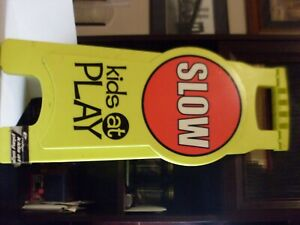 """Slow Kids At Play Safety Sign 26"""" tall foldable Toysrus"""