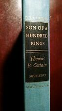 Son of a Hundren Kings by Thomas B Costain 1950