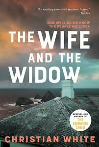 BRAND NEW The Wife And The Widow By Christian White Paperback Book FREE SHIPPING