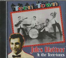 JULES BLATTNER & THE TEEN-TONES  - Teen Town - CD - BRAND NEW