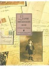 Le livre des lignages AUGE de France et de Belgique