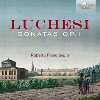 LUCHESI:SONATAS OP.1 - PLANO,ROBERTO   CD NEU LUCHESI,ANDREA