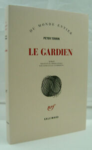 TERRIN, Peter - Le Gardien - Gallimard - 2013 - Neuf