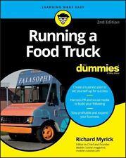 RUNNING A FOOD TRUCK FOR DUMMIES - MYRICK, RICHARD - NEW PAPERBACK BOOK