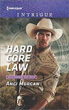 Hard Core Law (Texas Rangers: Elite Troop) by Angi Morgan
