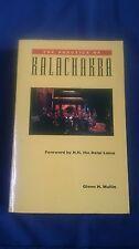 THE PRACTICE OF KALACHAKRA Glenn H. Mullin - Foreword by H.H.The Dalai Lama