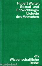 sexuelle- et BIOLOGIE DU DÉVELOPPEMENT de la personne - Hubert WALTER tb (1978)