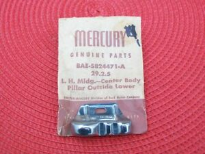 1957 Mercury Montclair Turnpike Voyager NOS Left CENTER PILLAR LOWER MOLDING