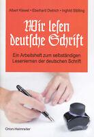 Wir lesen deutsche Schrift (Taschenbuch) Ein Arbeitsheft zum Lesenlernen