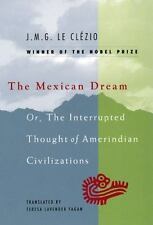 The Mexican Dream: Or, the Interrupted Thought of Amerindian Civilizations (Pape