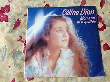CELINE DION 45 t mon ami m'a quitté la do do la do (1983) emi
