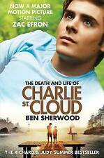 The Death and Life of Charlie St. Cloud (Film Ti, Ben Sherwood, New