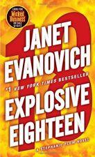 Explosive Eighteen (Stephanie Plum) by Janet Evanovich