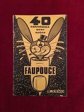 Livre de Magie - 40 entretiens avec notre Faupouce