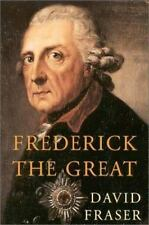 Frederick the Great: King of Prussia Fraser, David Hardcover