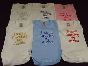 Funny Embroidered Personalised Vest Baby Shower Gift Thats it im calling Auntie