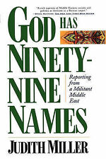 NEW God Has Ninety-Nine Names: Reporting from a Militant Middle East