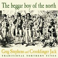 Greg Stephens : The Beggar Boy of the North CD (2006) ***NEW*** Amazing Value