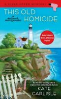 This Old Homicide, Paperback by Carlisle, Kate, Brand New, Free shipping in t...