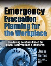Emergency Evacuation Planning for the Workplace : From Chaos to Life-Saving...