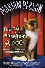 The Cat Who Wasn't a Dog, Babson, Marian,0312284977, Book, Good