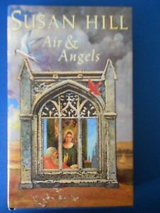 SUSAN HILL: AIR AND ANGELS: SIGNED FIRST EDITION FIRST PRINT:  EXCELLENT COPY