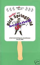 ~Commemorative Dr. Drake Concert Fan Rick Springfield~