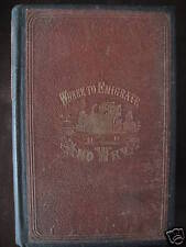 Where to Emigrate and Why (1869) by Frederick Goddard - Vintage with Maps