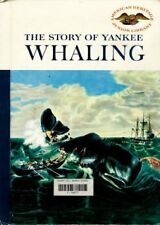B000Jvahqw The Story of Yankee Whaling (American Heritage Junior Library series