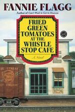 FRIED GREEN TOMATOES by Fannie Flagg a paperback book FREE SHIPPING Whistle Stop