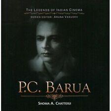 THE LEGENDS OF INDIAN CINEMA - P. C. BARUA