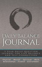 Daily Balance Journal : 3 Year Daily Balance Journal for Life Balance and Sel...