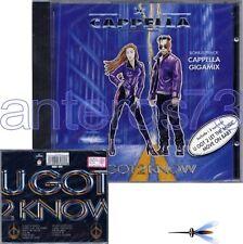 "CAPPELLA ""U GOT 2 KNOW"" RARE CD ITALY + GIGAMIX"