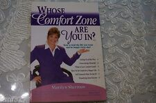Whose Comfort Zone Are You In? & How to Avoid Conflict Avoidance Marilyn Sherman