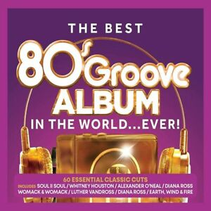 The Best 80's Groove Album In The World... Ever - CD * New & Sealed * C