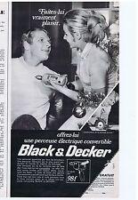 PUBLICITE ADVERTISING 104 1968 BLACK & DECKER perceuse électrique convertible
